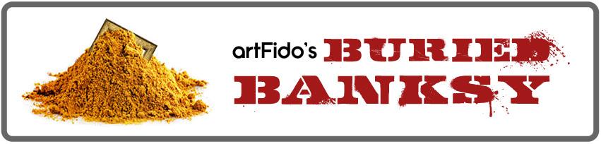 artFido's Buried Banksy - go fetch! - artFido Blog